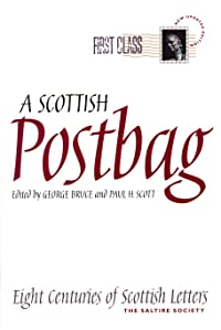A Scottish Postbag: Eight Centuries of Scottish Letters