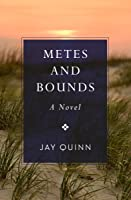 Metes and Bounds: A Novel