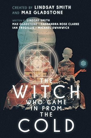 The Witch Who Came In From The Cold: The Complete Season 1 (The Witch Who Came In From The Cold, #1.1-1.13)
