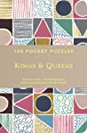 100 Pocket Puzzles: Kings  Queens: Crosswords, Wordsearches and Brainteasers of all Kinds