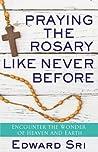 Praying the Rosar...