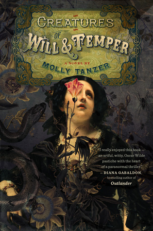 Creatures of Will and Temper (Diabolist's Library #1)
