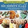 Celebrate Every Season with Six Sisters' Stuff: 150+ Recipes, Traditions, and Fun Ideas for Each Month of the Year audiobook review