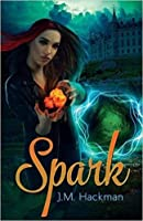 Spark (The Firebrand Chronicles #1)
