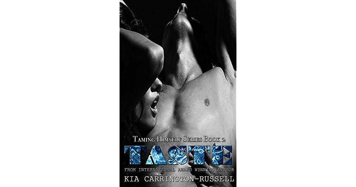 Taste Taming Himself Book 2 By Kia Carrington Russell