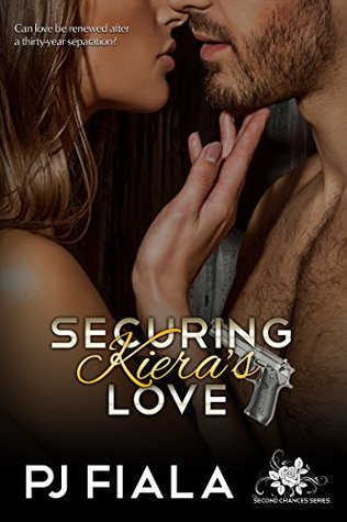 Securing Kiera's Love (Second Chances #2)