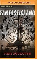 FantasticLand: A Novel