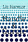 Handle and Gurgle