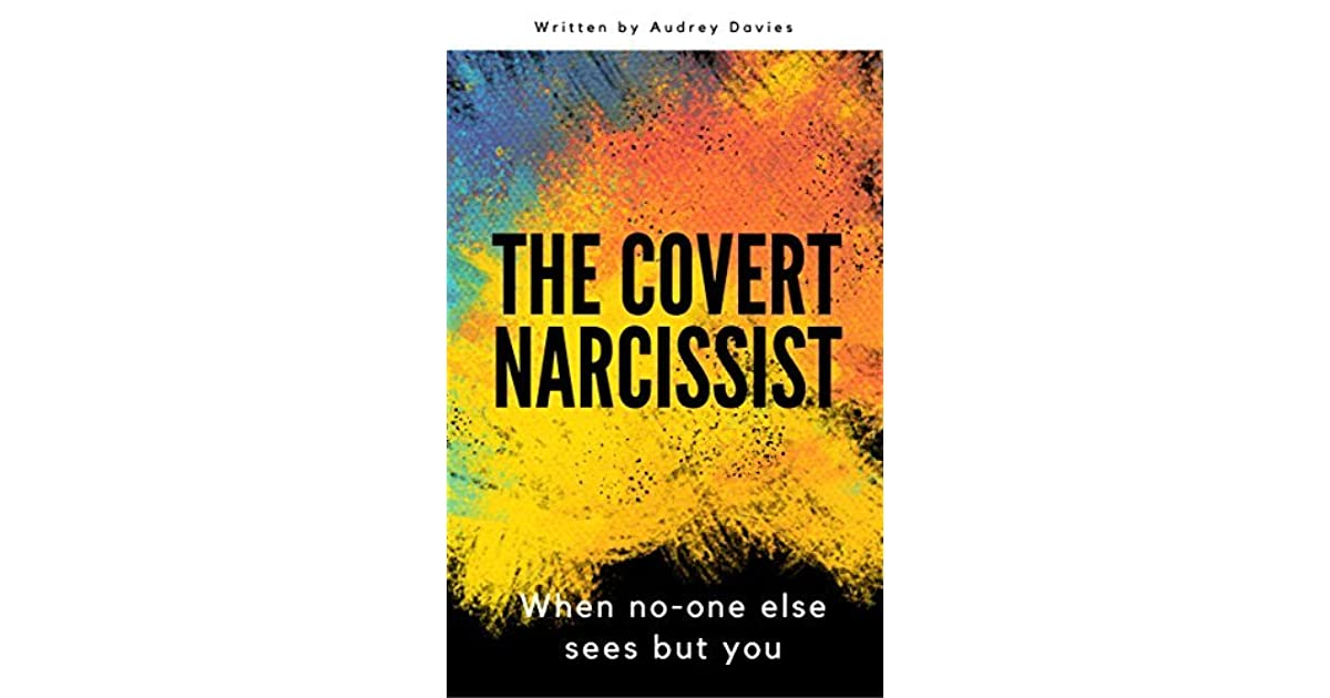 The Covert Narcissist by Audrey Davies