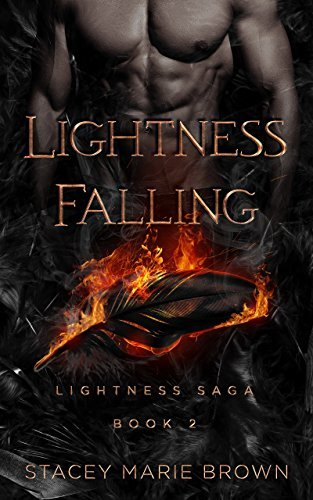 Stacey Marie Brown - Lightness Saga 2 - Lightness Falling