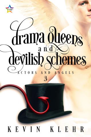 Drama Queens and Devilish Schemes (Actors and Angels, #3)