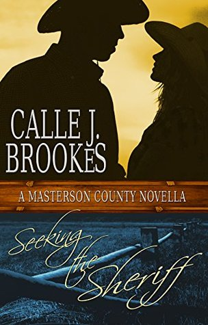 Seeking the Sheriff by Calle J. Brookes