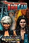 Tnteam #2 Deluxe: The Ice  Fire Legacy - Perdition