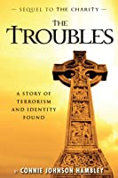 The Troubles (The Jessica Trilogy #2)