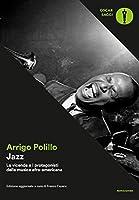 Jazz: La vicenda e i protagonisti della musica afro-americana