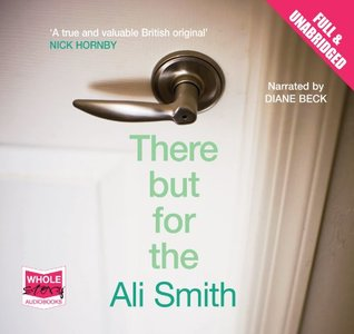 There But For The (Unabridged Audiobook)