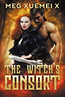 The Witch's Consort (The First Witch #2)
