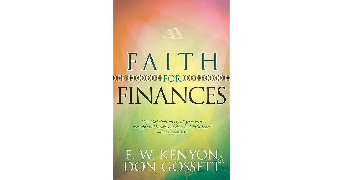 Faith for Finances by E W Kenyon