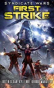 Syndicate Wars: First Strike (Syndicate Wars, #1)