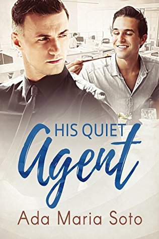 His Quiet Agent (The Agency, #1)