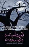 Wicked Words: An Anthology of Outstanding Prose from the WCDR Competition
