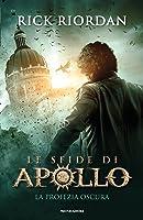 La profezia oscura (Le sfide di Apollo, #2)