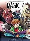 Vérités (Magic 7, #4)