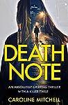 Death Note (Detective Ruby Preston, #1)
