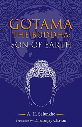 gotama the Buddha the son of earth
