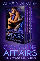 Clandestine Affairs: The Complete Series