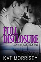 Full Disclosure (Ashten Falls, #2)