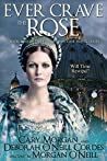 Ever Crave the Rose (The Elizabethan Time Travel, #3)