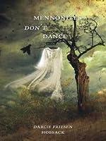 Mennonites Don't Dance