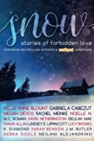 SNOW Anthology: Stories of Forbidden Love