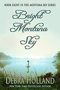 Bright Montana Sky (Montana Sky, #8)