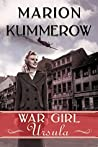 War Girl Ursula (War Girls #1)