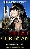 The Bad Christian (The Good Christian Book 2)