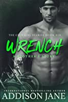 Wrench - A Brother's Story (The Club Girl Diaries #6)
