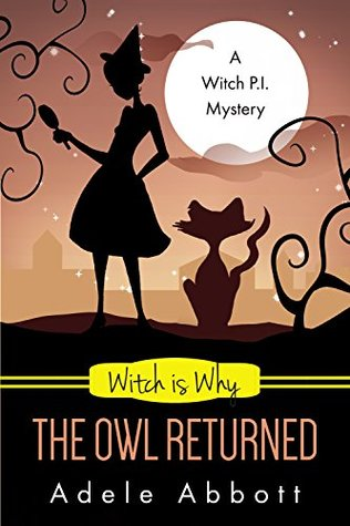 Witch Is Why The Owl Returned