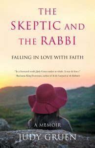 The Skeptic and the Rabbi: Falling in Love with Faith