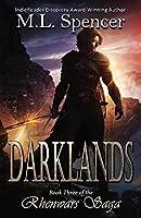 Darklands (The Rhenwars Saga Book 2)