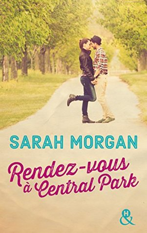 Rendez-vous à Central Park by Sarah Morgan