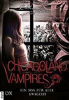 Ein Biss für alle Ewigkeit (Chicagoland Vampires)