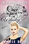 Once Upon a Whisky (Dear Diary, #2)