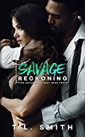 Savage Reckoning (A Savage Love Duet #2)