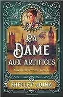 La Dame aux artifices (Magnifiques artifices, #1)
