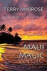 Maui Magic (Trouble in Paradise #8)