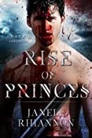 Rise of Princes (Homeric Chronicles, #2)