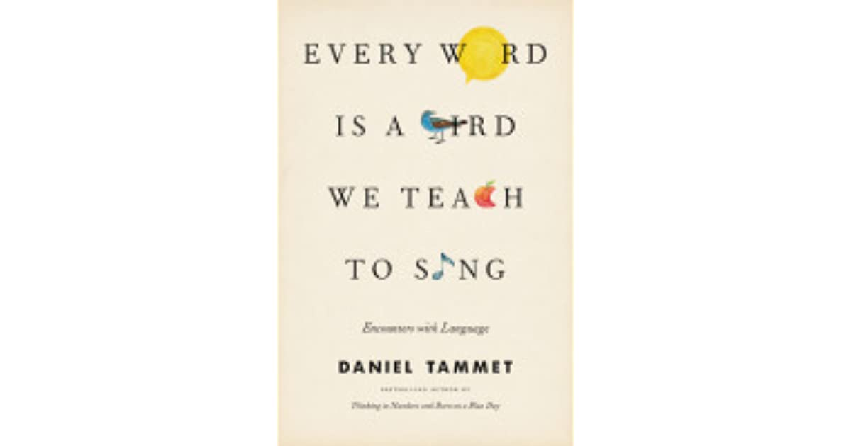 Every Word Is a Bird We Teach to Sing: Encounters with the Mysteries
