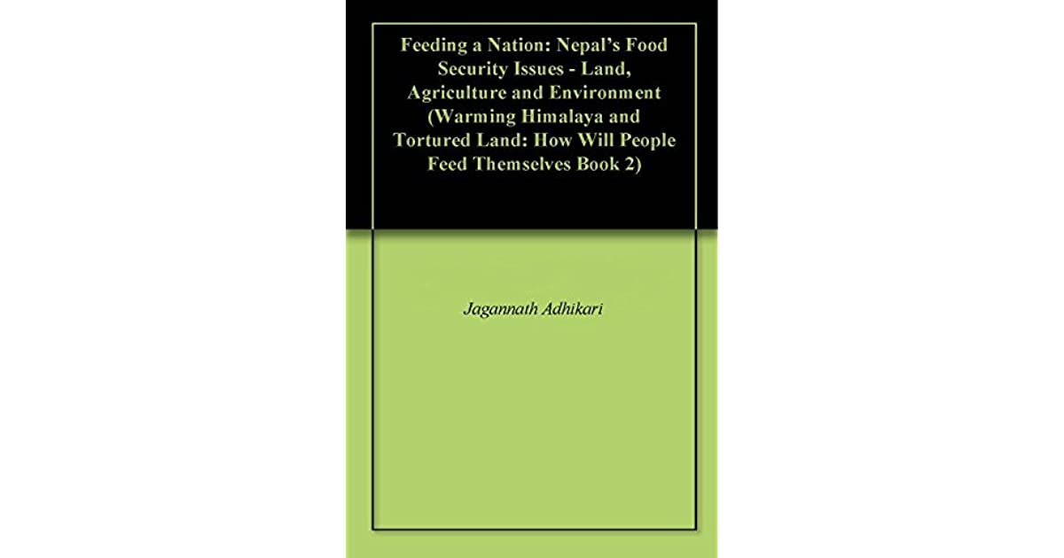 Feeding a Nation: Nepal's Food Security Issues - Land
